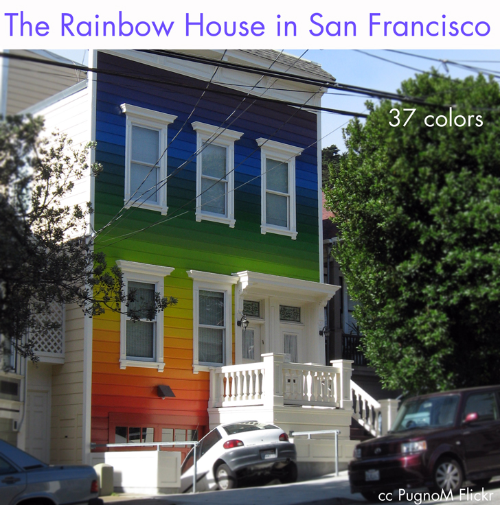 The Rainbow Painted House | Rainbow Colors